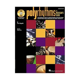 Hal Leonard Polyrhythms: The Musicians Guide by Peter Magadini; Book & CD
