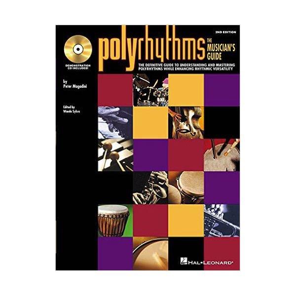 Hal Leonard Polyrhythms: The Musicians Guide by Peter Magadini; Book & CD