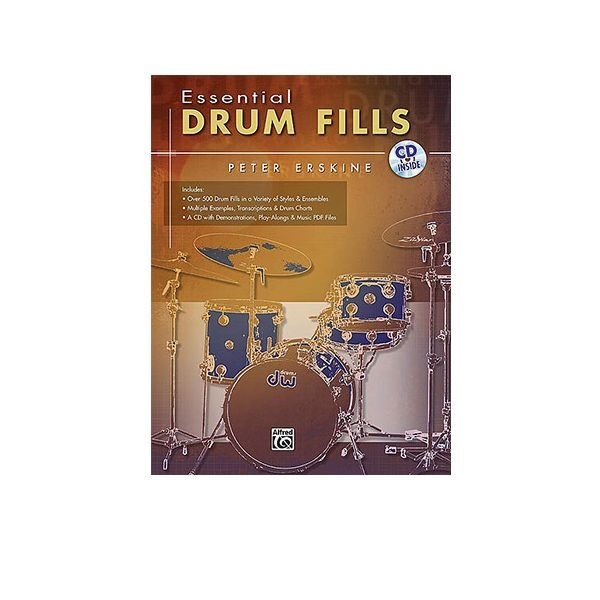 Alfred Publishing Essential Drum Fills by Peter Erskine; Book & CD