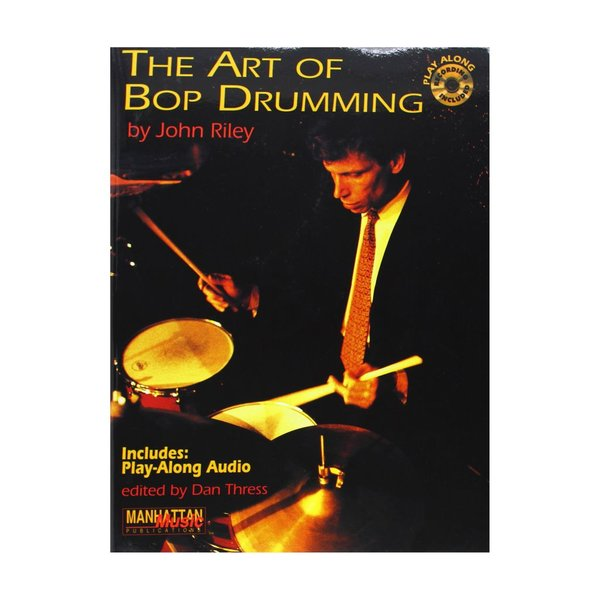 Alfred Publishing The Art of Bop Drumming by John Riley; Book & CD