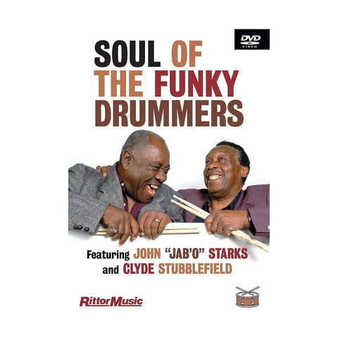 Clyde Subblefield & John Jab'o Starks: Soul Of The Funky Drummers DVD