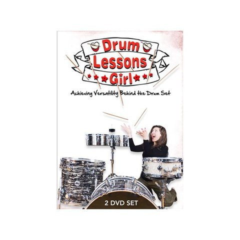 Drum Lessons Girl: Achieving Versatility Behind The Drum Set DVD