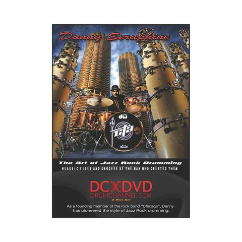 Danny Seraphine: The Art Of Jazz Rock Drumming DVD