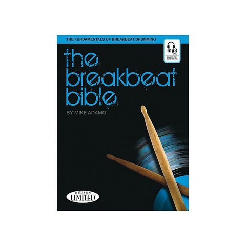 The Break Beat Bible by Mike Adamo; Book & CD