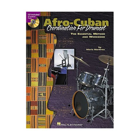 Afro-Cuban Coordination for Drumset by Maria Martinez; Book & CD
