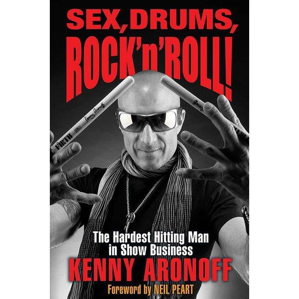 Hal Leonard Sex, Drums, Rock'n'Roll by Kenny Aronoff; Book