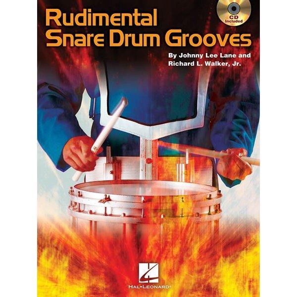 Hal Leonard Rudimental Snare Drum Grooves by Johnny Lee Lane & Richard L. Walker, Jr; Book & CD