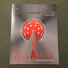 Stitzel Drum Mantra: The Foundational Series, Rich Stitzel