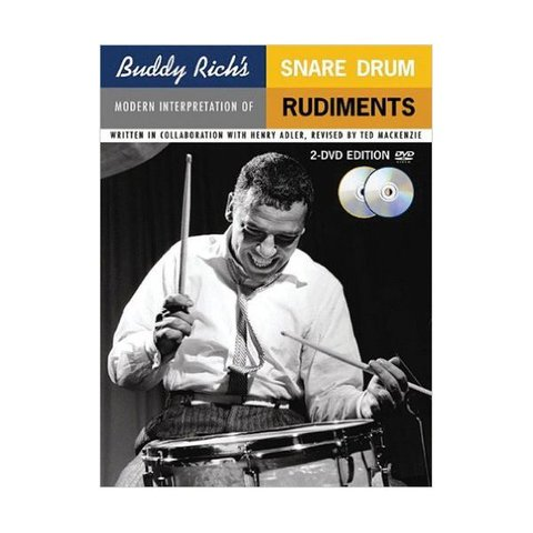Buddy Rich's Modern Interpretation Of Snare Drum Rudiments by Ted MacKenzie; Book & 2 DVDs