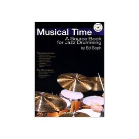 Carl Fischer Musical Time: A Source Book for Jazz Drumming by Ed Soph
