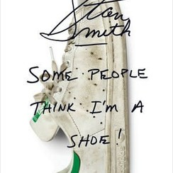 Stan Smith: Some People Think I'm A Shoe