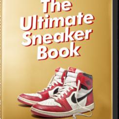 Tachen Sneaker Freaker. The Ultimate Sneaker Book