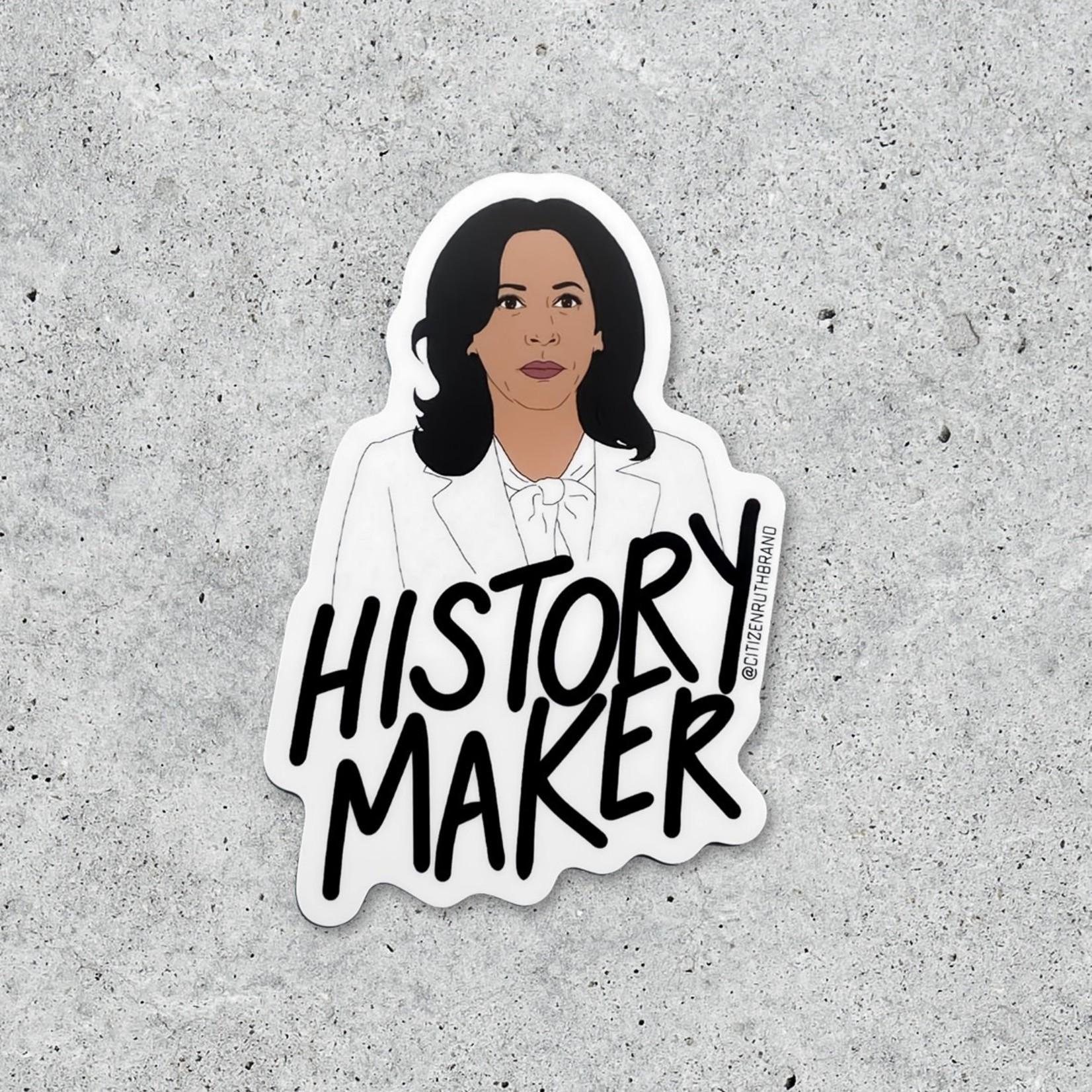 "Citizen Ruth Citizen Ruth Sticker Kamala ""History Maker"""