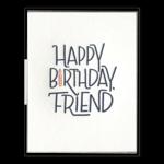 Ink Meets Paper Ink Meets Paper Happy Birthday Friend