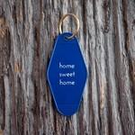 He Said She Said He Said Keychain Home Sweet Home