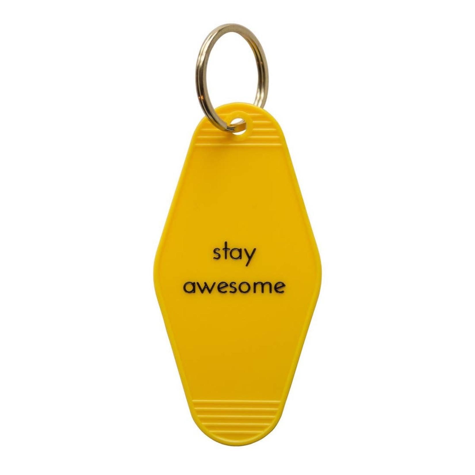 He Said She Said He Said Keychain Stay Awesome