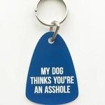 Sweet Perversion Sweet Perversion Keychain My Dog Asshole