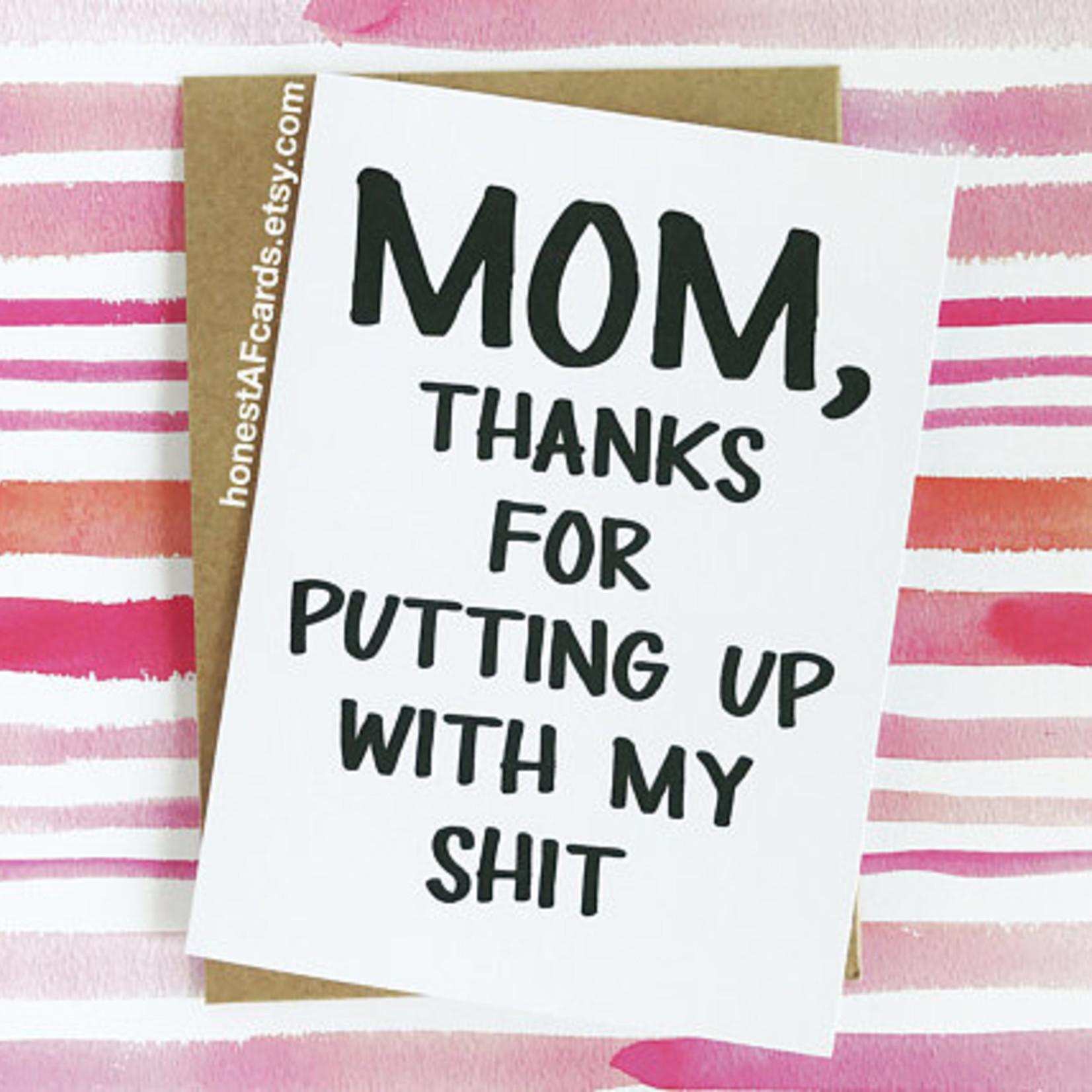 Honest AF Mom Putting Up with Shit