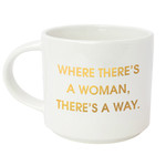 Chez Gagne Chez Gagne Where There's A Woman There's A Way Jumbo Coffee Mug