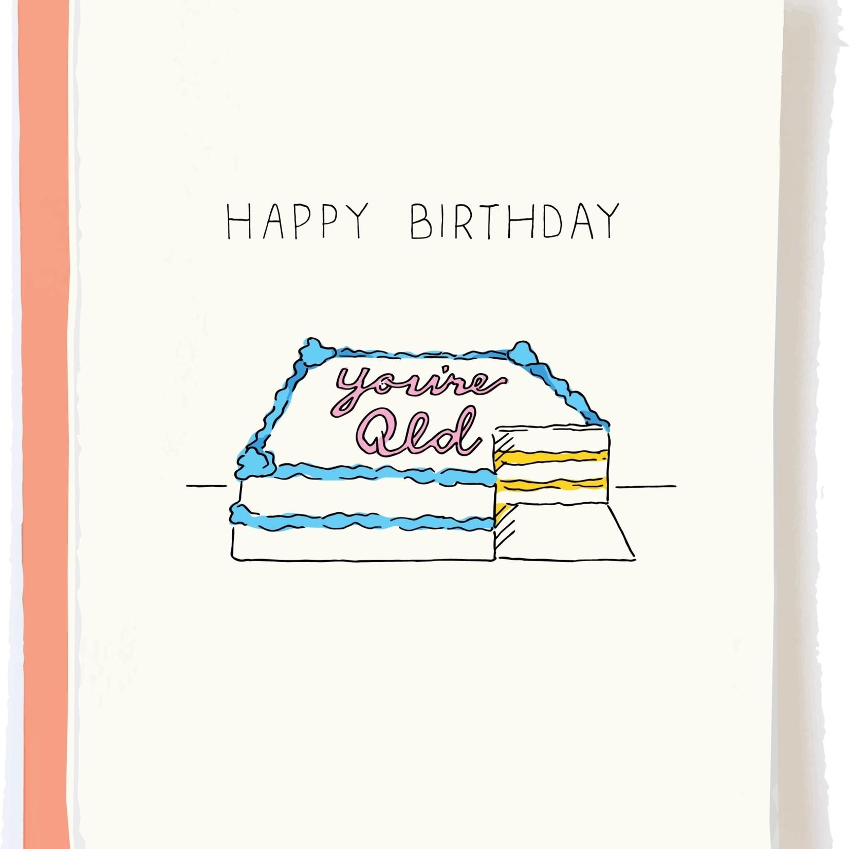 Pop + Paper Pop & Paper Happy Birthday, You're Old