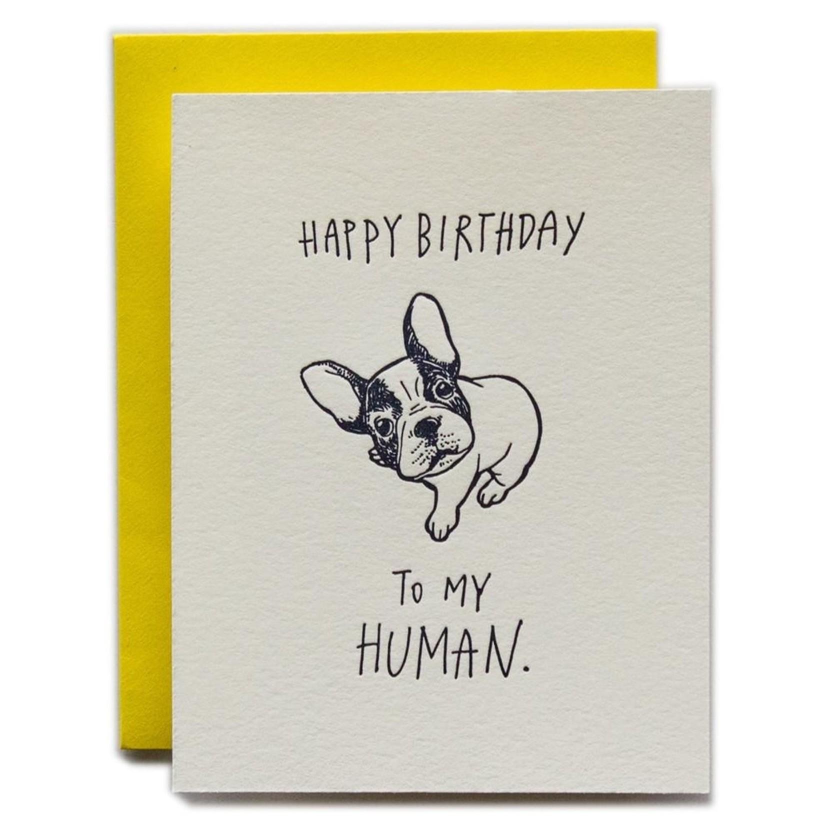 Ladyfingers Letterpress Ladyfingers Happy Birthday To My Human Dog