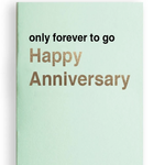 Mikspress Mikspress Only forever to go (Happy Anniversary)