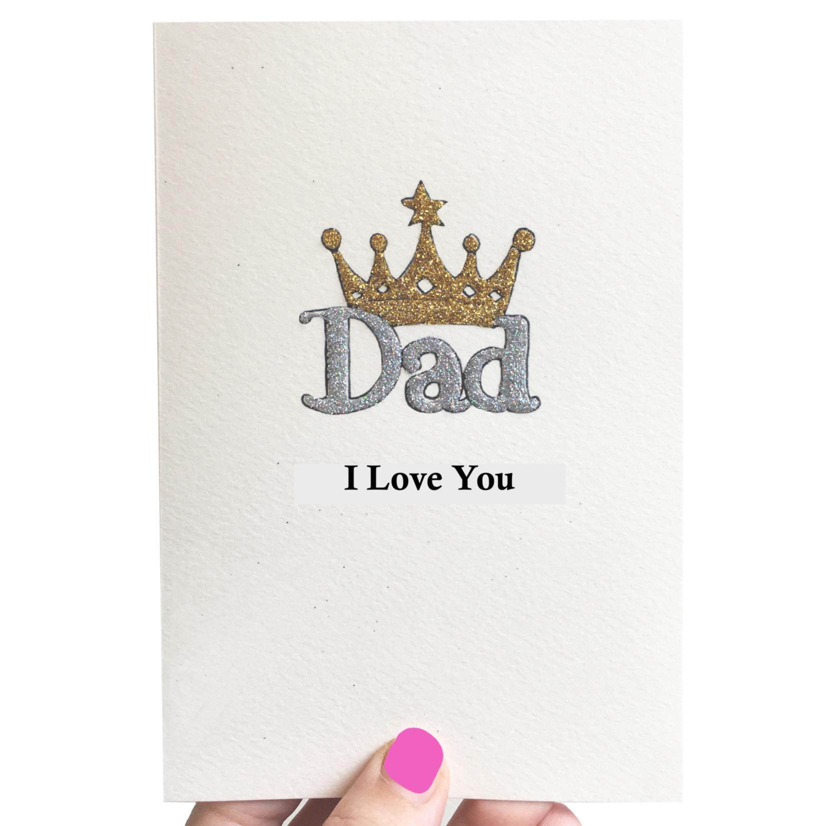 Rosie Wonders Dad Silver Crown I Love You