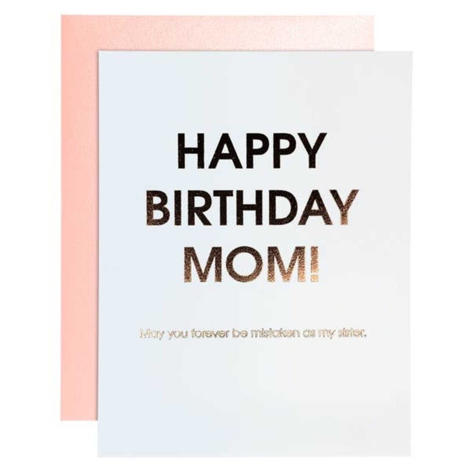 Chez Gagne Chez Gagne Birthday Mom - Mistaken Sister Rose Gold