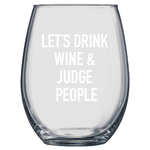 Classy Cards Creative Classy Cards 17oz Wine Glass Judge People
