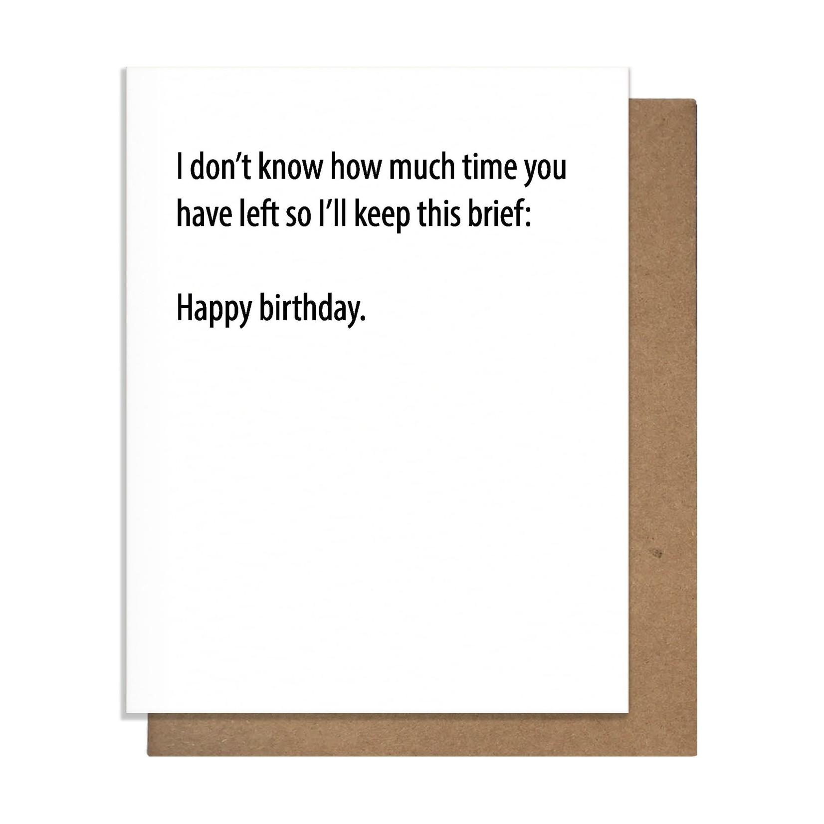 Pretty Alright Brief Birthday