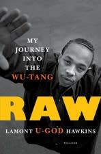 Rizzoli RAW: MY JOURNEY INTO THE WU-TANG