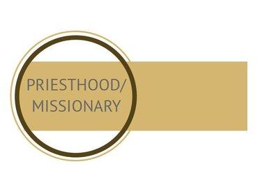 Priesthood / Missionary