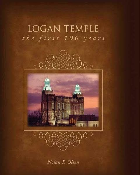 EXEMPLAR PRESS Logan Temple First 100 Years (Hard Cover)