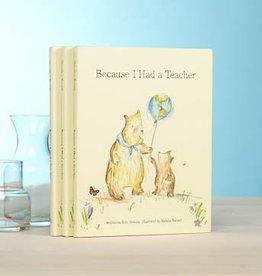 Fleurish Home Because I Had a Teacher Book