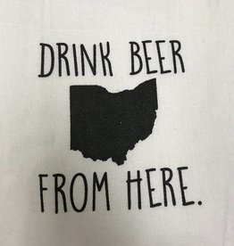 Fleurish Home Quotes Towel Drink Beer from Here OHIO .