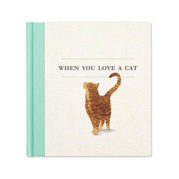 Fleurish Home When You Love a Cat Book