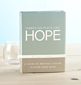 There's No Place Like Hope Book