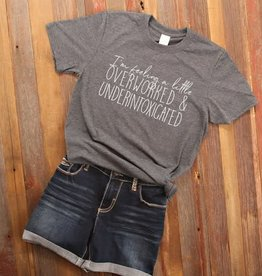 Fleurish Home Overworked & Underintoxicated Quote Tee