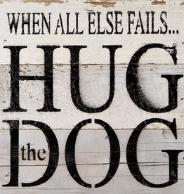 Fleurish Home Hug the Dog Reclaimed Wood Sign (choice of natural or whitewashed)