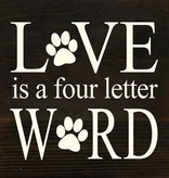 Fleurish Home Love is a Four Letter Word Reclaimed Wood Sign (choice of dark stain or whitewash) *last chance