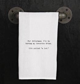 Fleurish Home Quotes Towel Favorite Christmas Drink