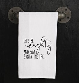 Fleurish Home Quotes Towel Be Naughty