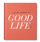 Compendium What Makes a Good Life? Book