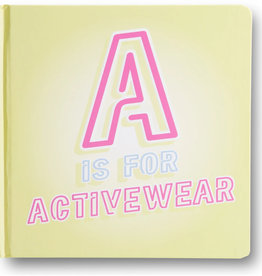 Little Homie A is for Activewear Book