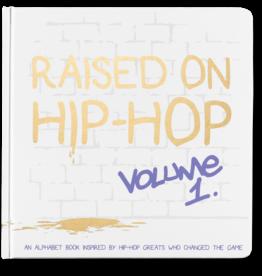 Little Homie Raised on Hip-Hop Volume 1 (ABCs)