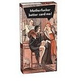 Blue Q Motherf*cker Better Card Me Gum