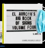 El Arroyo El Arroyo's Big Book of Signs Volume Four