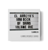 El Arroyo El Arroyo's Mini Book of Signs Volume One