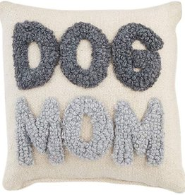 Mudpie DOG MOM SMALL HOOK PILLOW