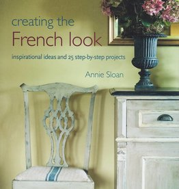 Annie Sloan Creating the French Look *last chance